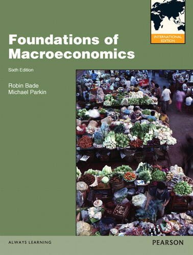 Foundations of Macroeconomics: International Edition