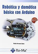 Robotica y domótica básica con Arduino