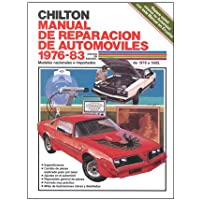 Chiltons Spanish-Language Auto Repair Manual 1976-83 (Chiltons Spanish-Language Manuals