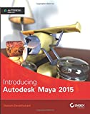 Introducing Autodesk Maya 2015: Autodesk OfficialPress