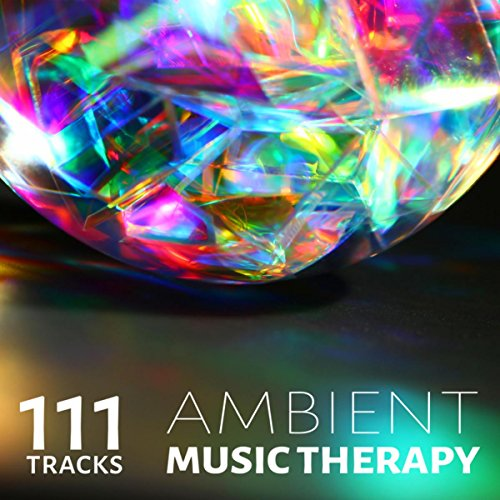 111 Tracks Ambient Music Therapy: Relaxing Flute Piano Moods with Healing Nature Sounds for Zen Yoga, Reiki Massage Spa & REM Deep Sleep