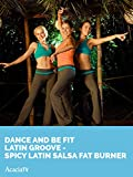 salsa exercise videos - Dance and Be Fit Latin Groove SPICY LATIN SALSA FAT BURNER