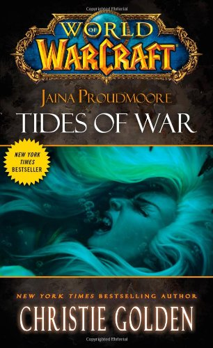 World of Warcraft: Jaina Proudmoore: Tides of War (World of Warcraft (Pocket Star))