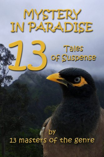 MYSTERY IN PARADISE 13 Tales of Suspense