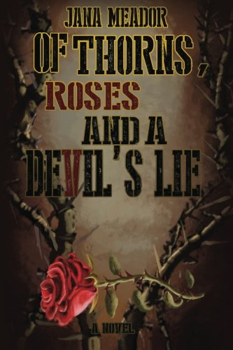 Download Of Thorns, Roses and a Devil's Lie ebook