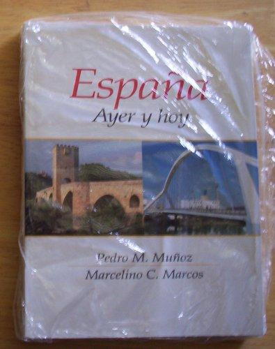 Espana: Ayer y Hoy & Study Guide Pkg (Spanish Edition)