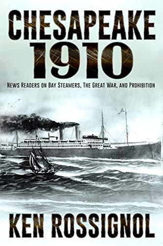 CHESAPEAKE 1910 STEAMERS PROHIBITION Steamboats ebook