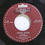 Tab Smith 45 RPM Crazy Walk / Pretend