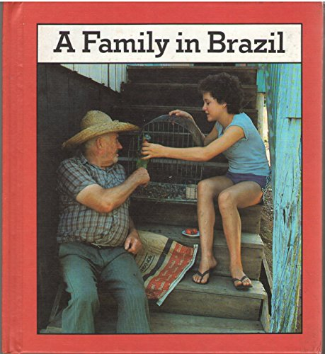 A Family in Brazil (Families the World over Ser.) (Best Of Olivia Del Rio)