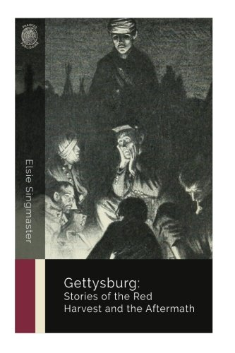 Gettysburg: Stories of the Red Harvest and the Aftermath PDF