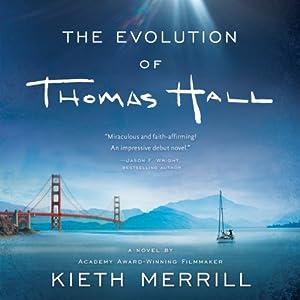 The Evolution of Thomas Hall Audiobook