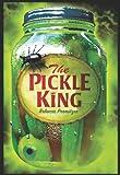 The Pickle King, Rebecca Promitzer, 0545170877