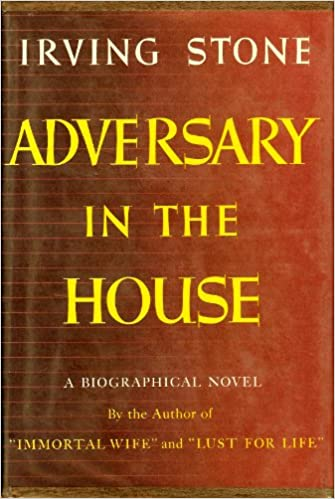 Adversary in the House: A Biographical Novel