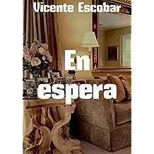En espera (Spanish Edition)