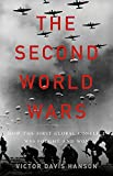 world war 2 history books - The Second World Wars: How the First Global Conflict Was Fought and Won