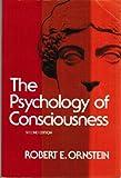 The Psychology of Consciousness, Ornstein, Robert E., 0155730827