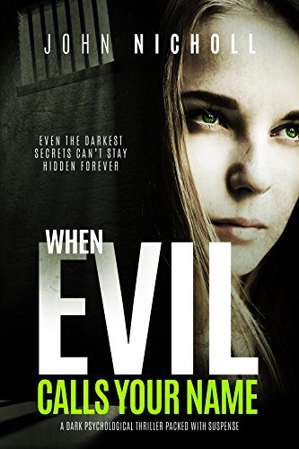 When Evil Calls Your Name: A gripping dark psychological suspense thriller (Dr David Galbraith Book 2)