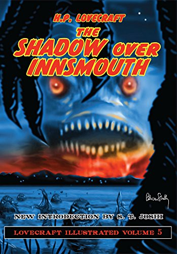(Lovecraft Illustrated Volume 5 - The Shadow Over Innsmouth)