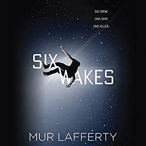 Six Wakes Audiobook