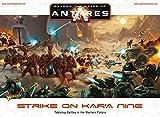 Beyond the Gates of Antares: Strike on Kar'A Nine