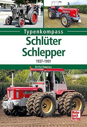 Schlüter Schlepper  1937 1991
