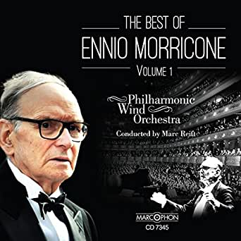 The Best of Ennio Morricone Volume 1 de Marc Reift Philharmonic ...