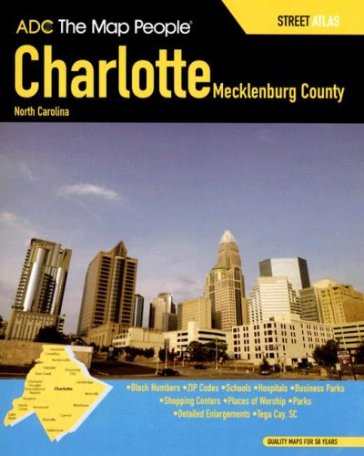 ADC The Map People Charlotte, Mecklenburg County, North Carolina Street Atlas ()