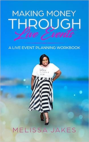 make money through live events a live event planning workbook