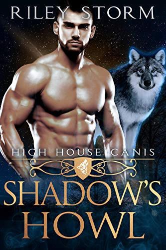 Shadow's Howl (High House Canis Book 4)
