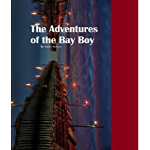 The Adventures of the Bay Boy