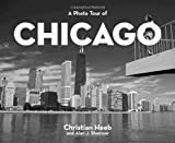 img - for A Photo Tour of Chicago (Photo Tour Books) book / textbook / text book