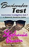 Beachcomber Test: Beachcomber Investigations Book 7 - a Romantic Detective Series