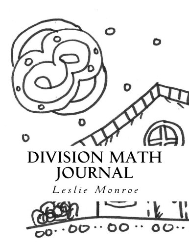 Division Math Facts Exploration Journal: Division for Children 6-10 years old (2nd Grade) (Math Fact Journals) (Volume 2)