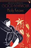 Good Behaviour (VMC) by Molly Keane ( 2005 ) Paperback