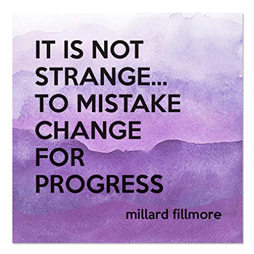 Aluminum Metal Sign Décor It is Not Strange....to Mistake Change for Progress Inspiration & Motivation Novelty Square Wall Art - Lavender Water, -