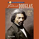 Sterling Biographies: Frederick Douglass | Frances E. Ruffin