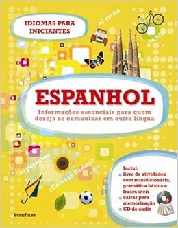 Espanhol - Coleção Idiomas Para Iniciantes (Em Portuguese do Brasil): Vários Autores: 9788579143571: Amazon.com: Books