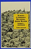 img - for School - Community Relations, Under Reform by Robert L. Crowson (2003-03-11) book / textbook / text book