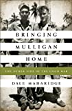 Bringing Mulligan Home, Dale Maharidge, 1610393716