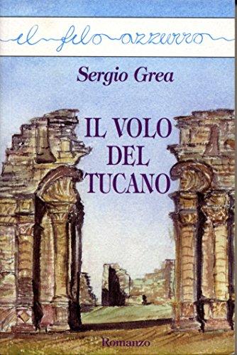 il-volo-del-tucano-il-filo-azzurro-italian-edition
