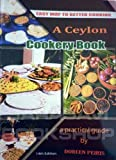 Front cover for the book A Ceylon cookery book: Over 300 simple and easy tested recipes for daily cooking by Doreen Peiris