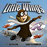 Little Wings: The Story of Amy Johnson 2016