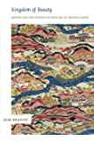 Kingdom of Beauty: Mingei and the Politics of Folk Art in Imperial Japan (Asia-pacific)