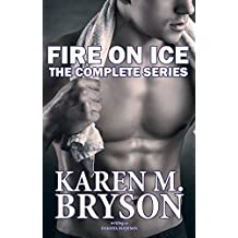 Fire on Ice Books One and Two: The Complete Series