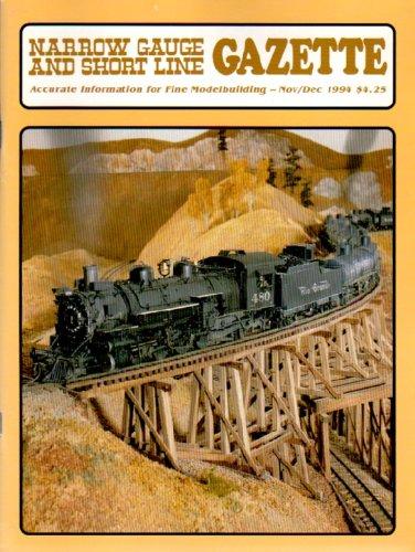 Narrow Gauge and Short Line Gazette Nov/Dec 1994 Volume 20. No 5.