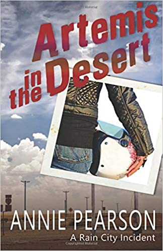 b9f0de34c Amazon.com: Artemis in the Desert (A Rain City Incident ...