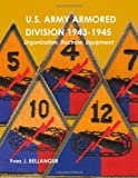 U. S. army armored Division 1943-1945, Yves J. Bellanger, 1445738953