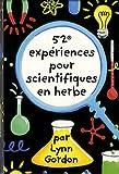 Image de 52 experiences pour scientifiques en herbe (French Edition)