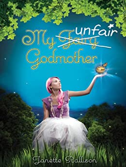 My Unfair Godmother by [Rallison, Janette]