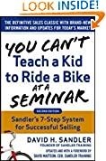 #2: You Can't Teach a Kid to Ride a Bike at a Seminar, 2nd Edition: Sandler Training's 7-Step System for Successful Selling